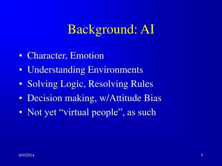 Background: AI