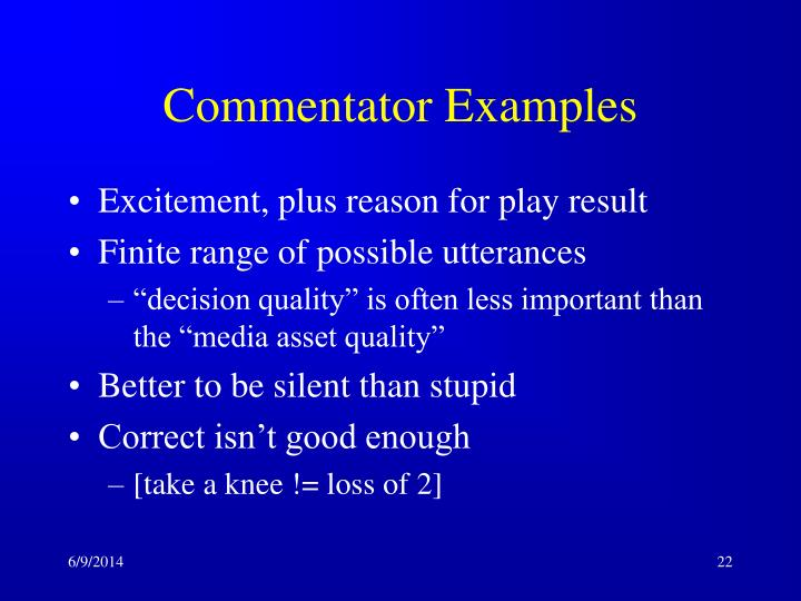 Commentator Examples