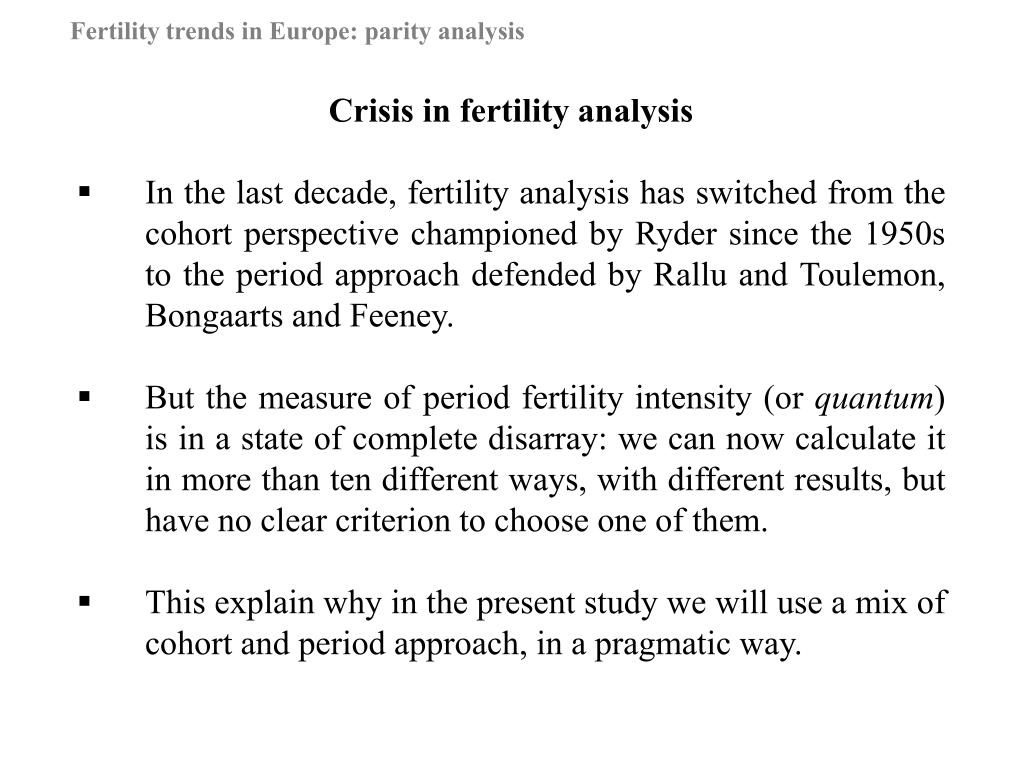 Crisis in fertility analysis
