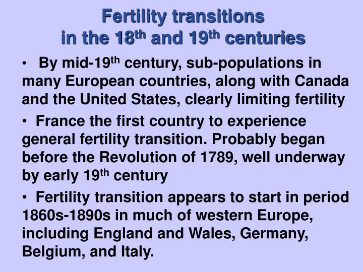 Fertility transitions in the 18 th and 19 th centuries l.jpg