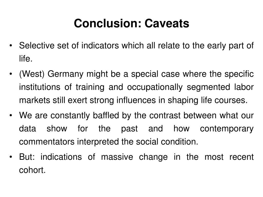 Conclusion: Caveats