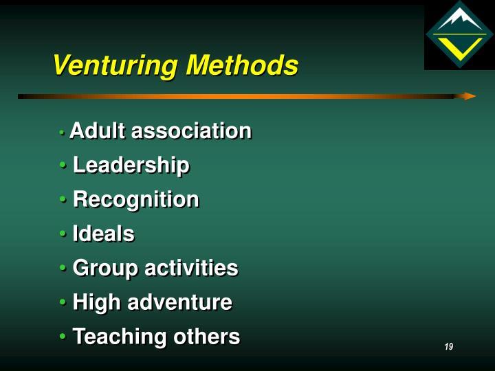 Venturing Methods