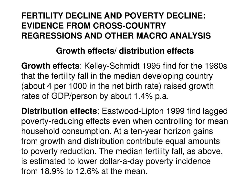 FERTILITY DECLINE AND POVERTY DECLINE: EVIDENCE FROM CROSS-COUNTRY REGRESSIONS AND OTHER MACRO ANALYSIS