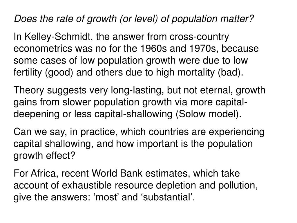Does the rate of growth (or level) of population matter?