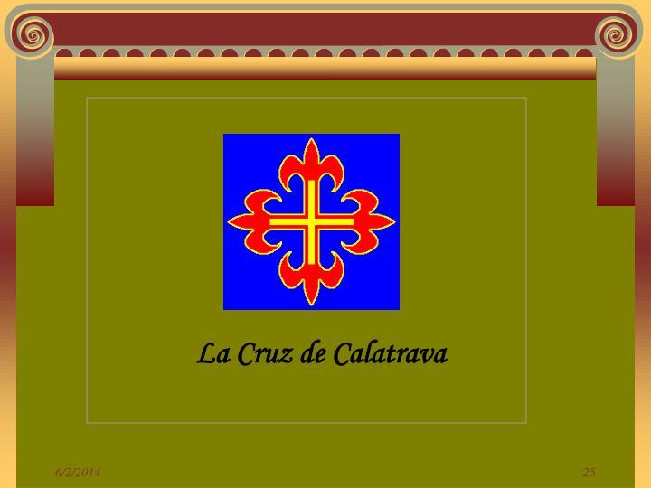 La Cruz de Calatrava
