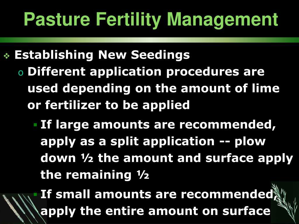 Pasture Fertility Management