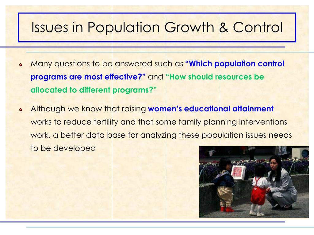 Issues in Population Growth & Control