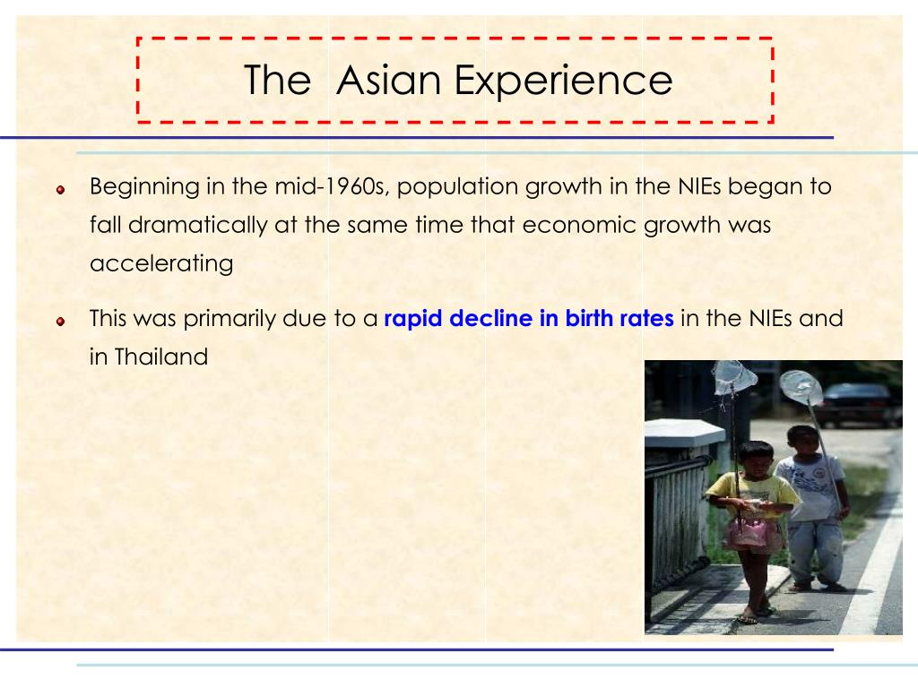 The  Asian Experience