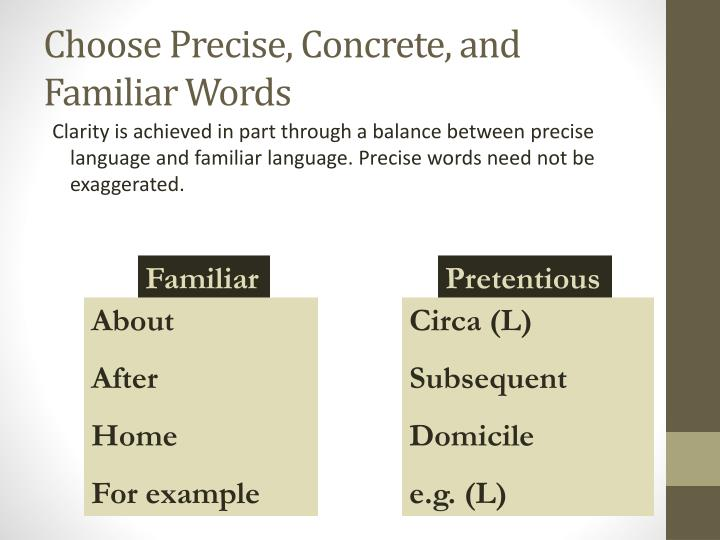 Choose Precise, Concrete, and Familiar Words