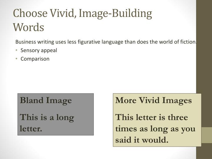 Choose Vivid, Image-Building Words