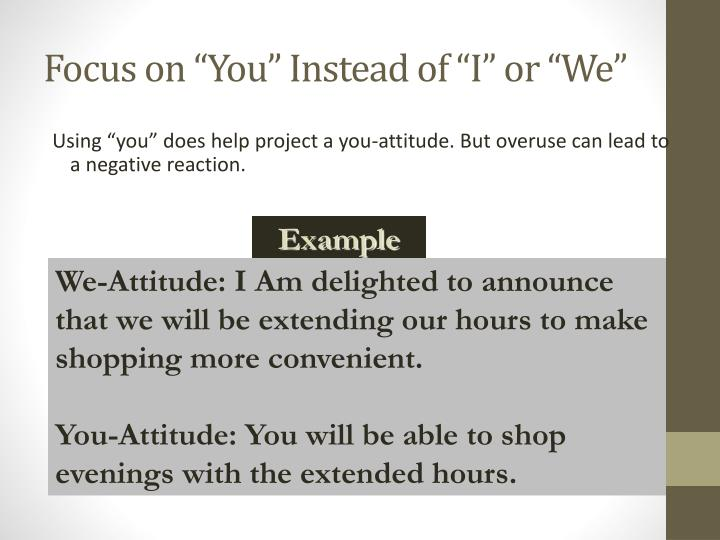 "Focus on ""You"" Instead of ""I"" or ""We"""