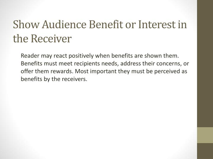 Show Audience Benefit or Interest in the Receiver
