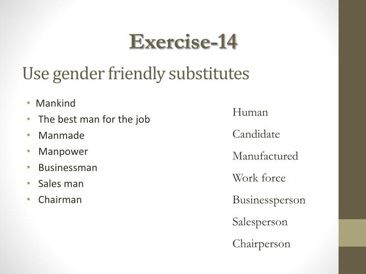 Use gender friendly substitutes