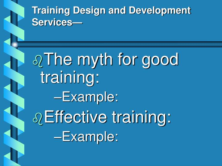 Training Design and Development Services—