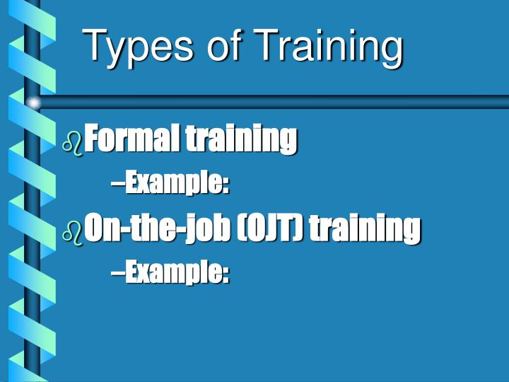 Types of Training
