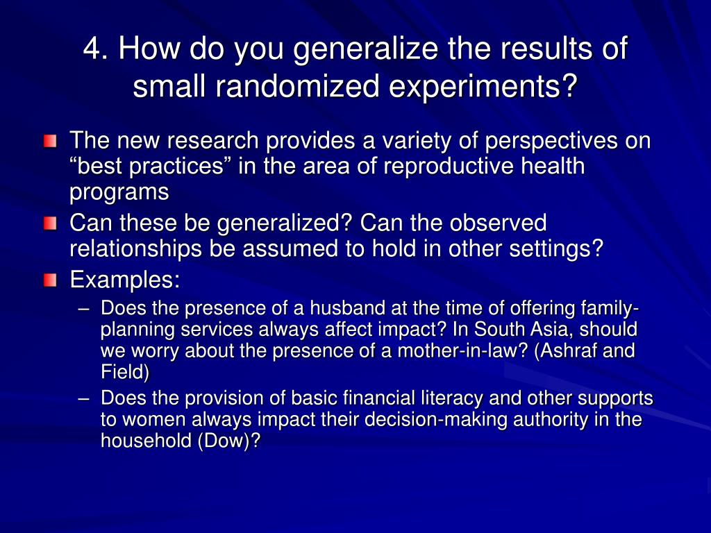 4. How do you generalize the results of small randomized experiments?