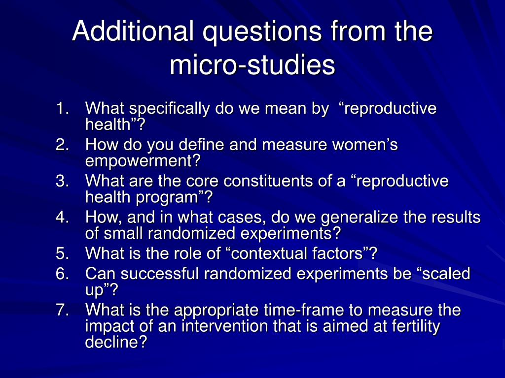 Additional questions from the micro-studies