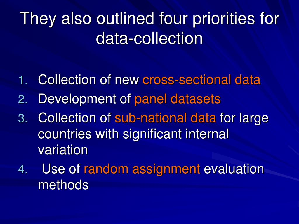 They also outlined four priorities for data-collection