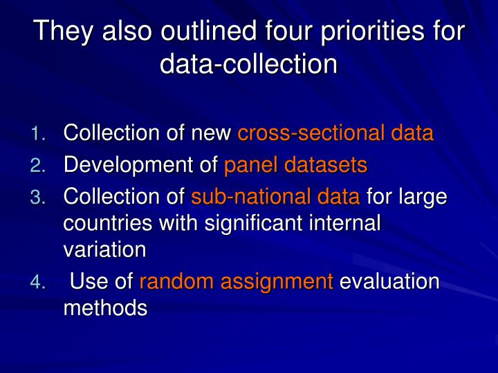 They also outlined four priorities for data collection