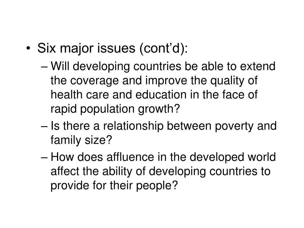 Six major issues (cont'd):