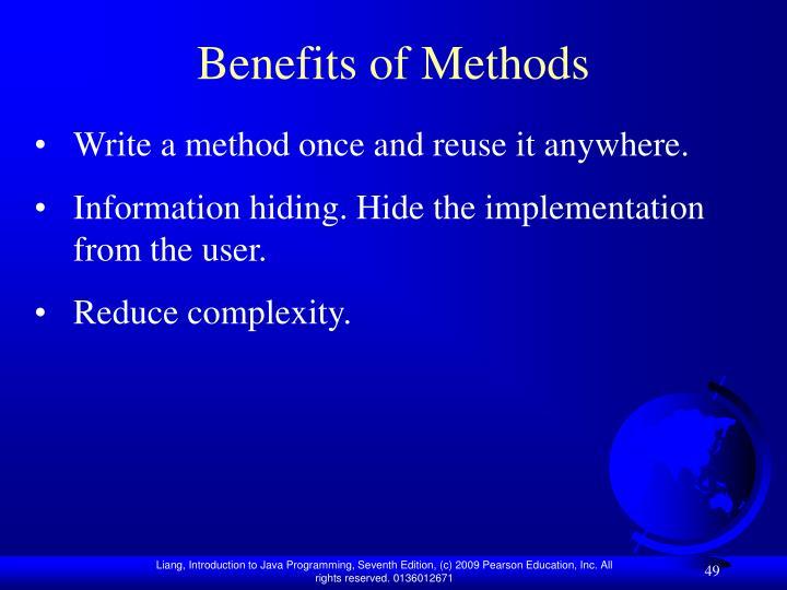 Benefits of Methods