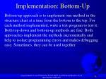 implementation bottom up