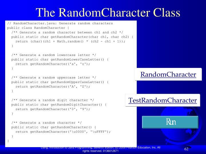 The RandomCharacter Class