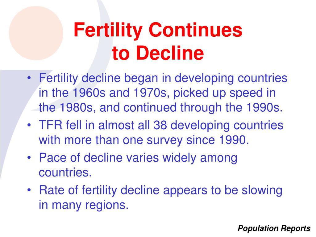 Fertility Continues