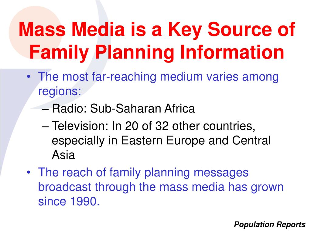 Mass Media is a Key Source of Family Planning Information
