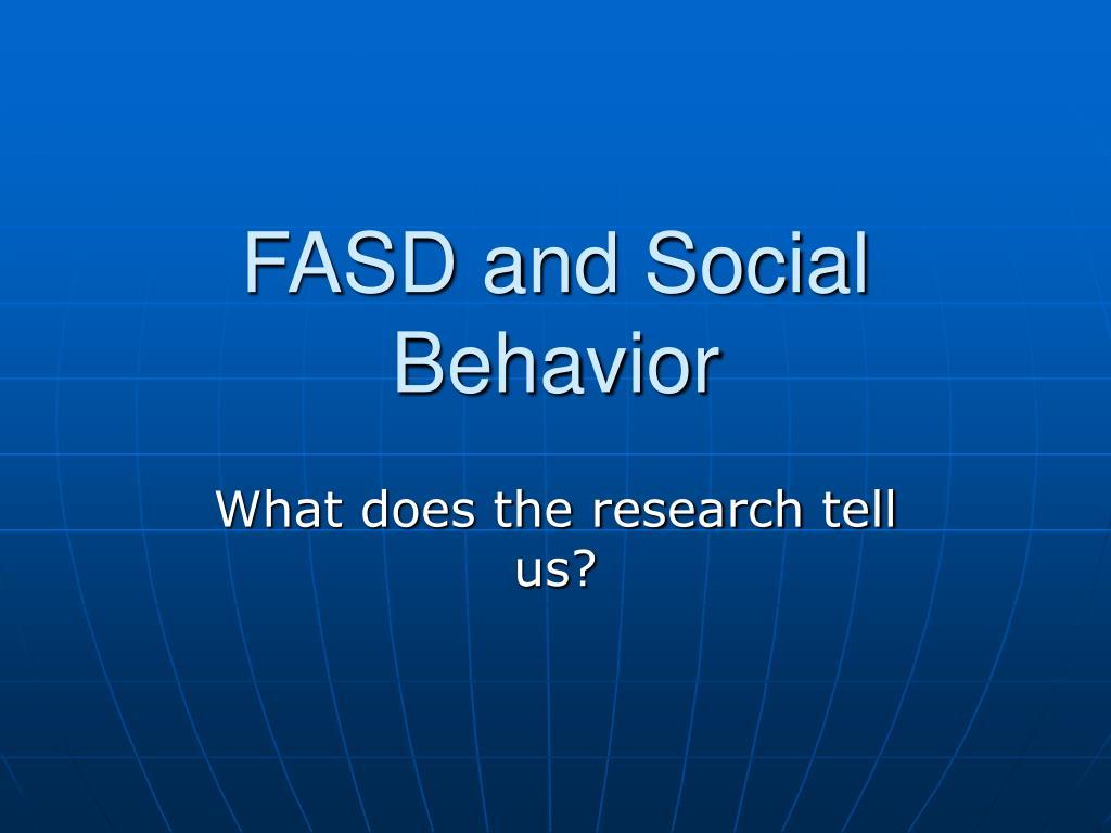FASD and Social Behavior