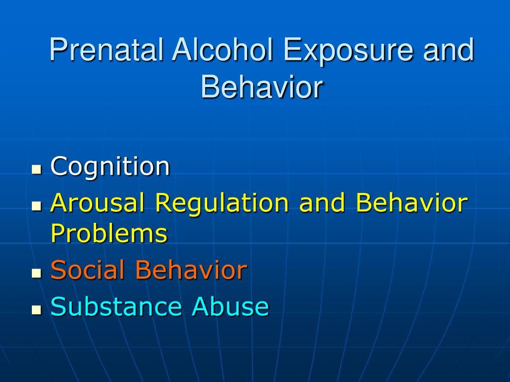 Prenatal Alcohol Exposure and Behavior