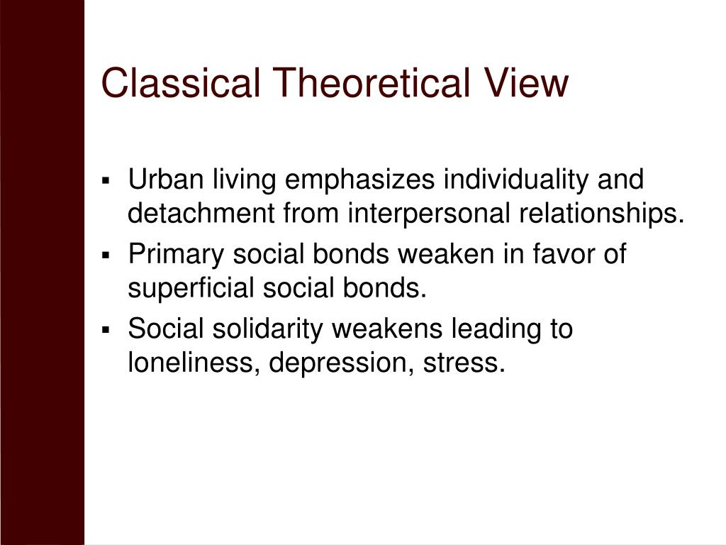 Classical Theoretical View