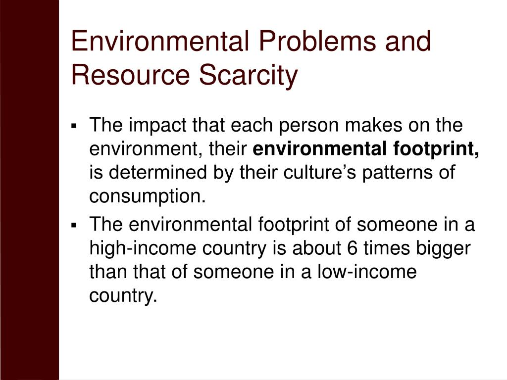 Environmental Problems and Resource Scarcity