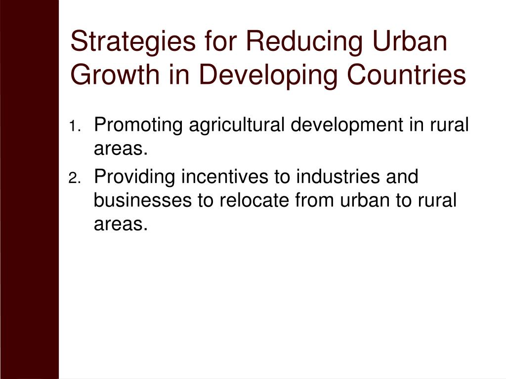 Strategies for Reducing Urban Growth in Developing Countries