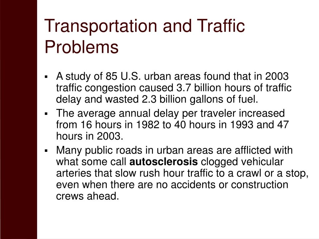 Transportation and Traffic Problems
