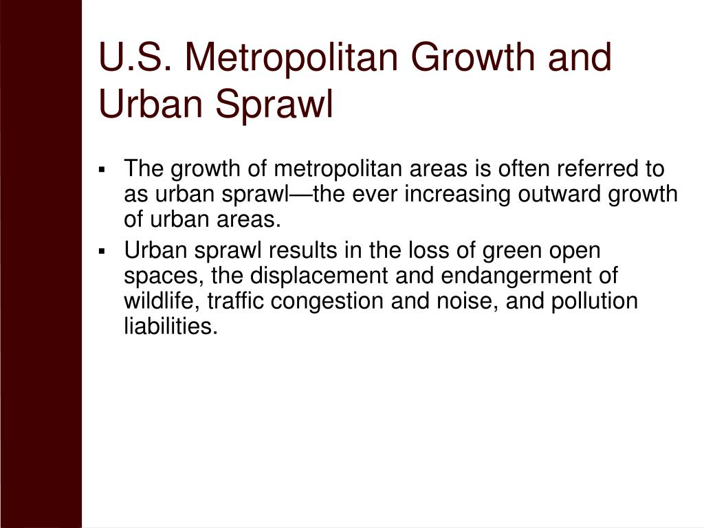 U.S. Metropolitan Growth and Urban Sprawl