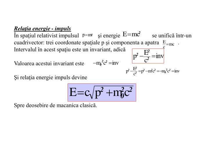 Relaţia energie - impuls
