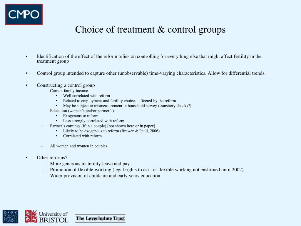 Choice of treatment & control groups