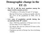 demographic change in the eu i