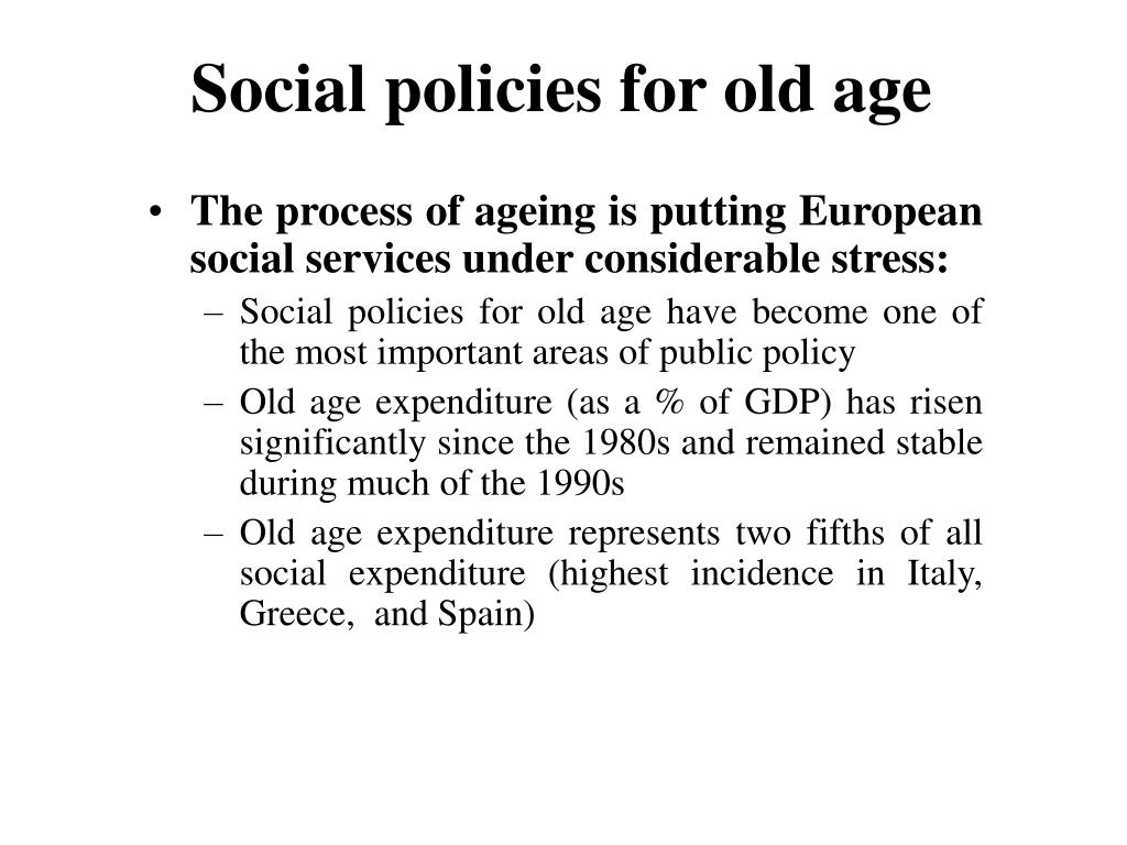 Social policies for old age