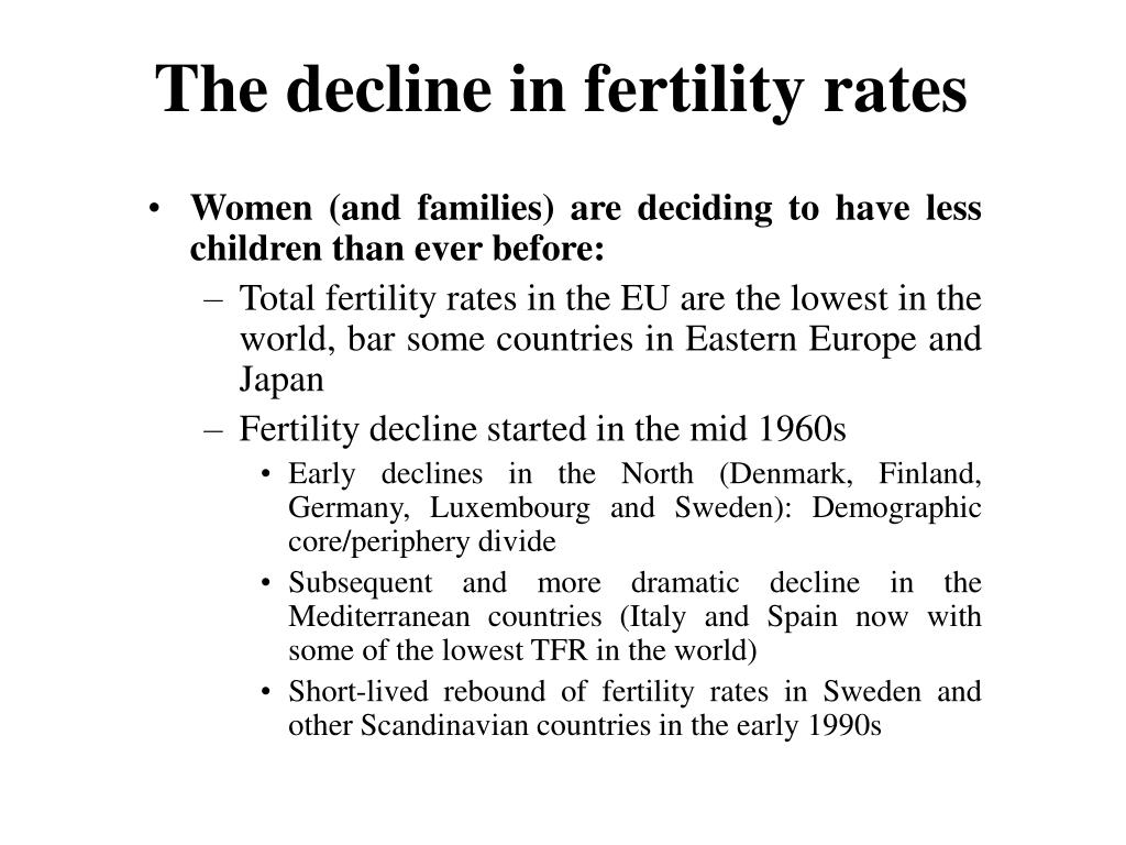 The decline in fertility rates