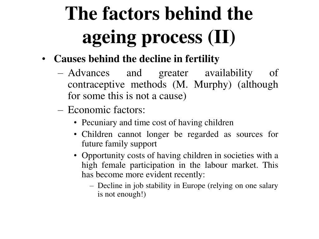 The factors behind the ageing process (II)