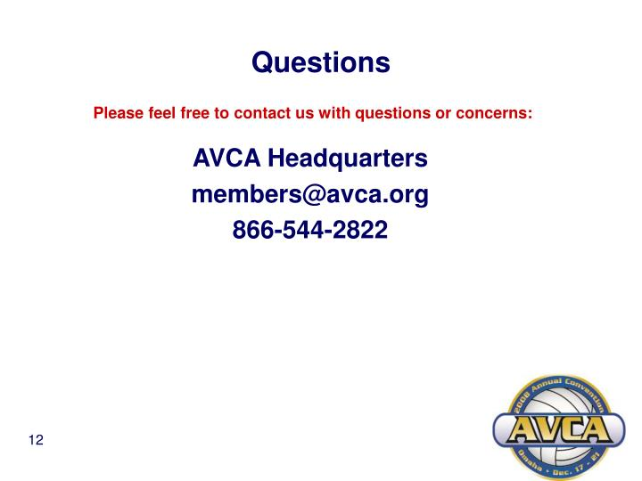 Please feel free to contact us with questions or concerns: