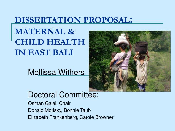 Dissertation proposal maternal child health in east bali