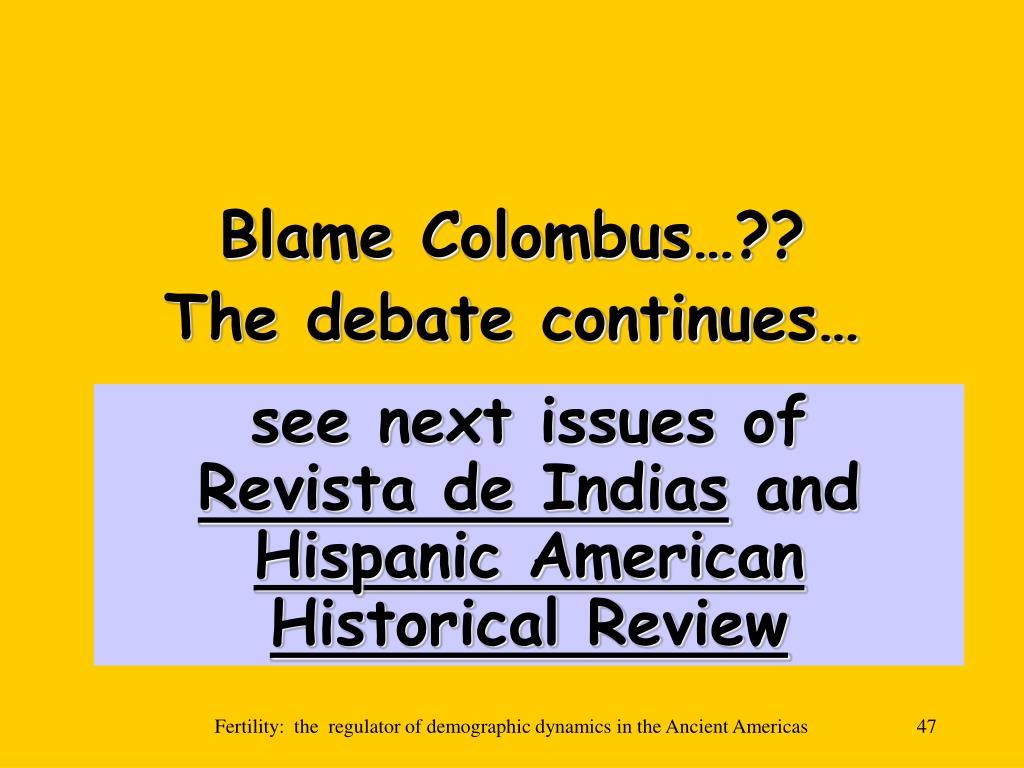 Blame Colombus…??