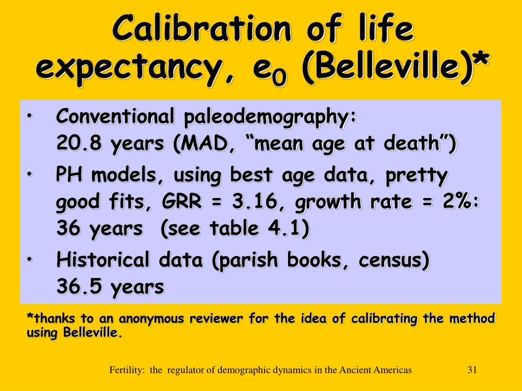 Calibration of life expectancy, e