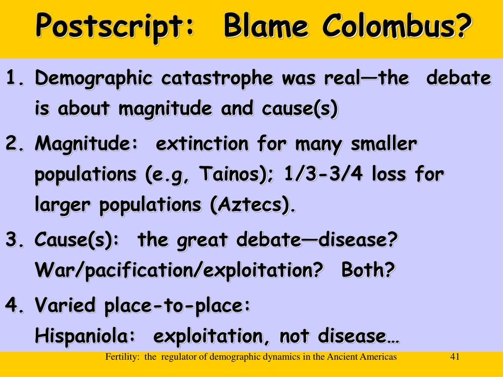 Postscript:  Blame Colombus?