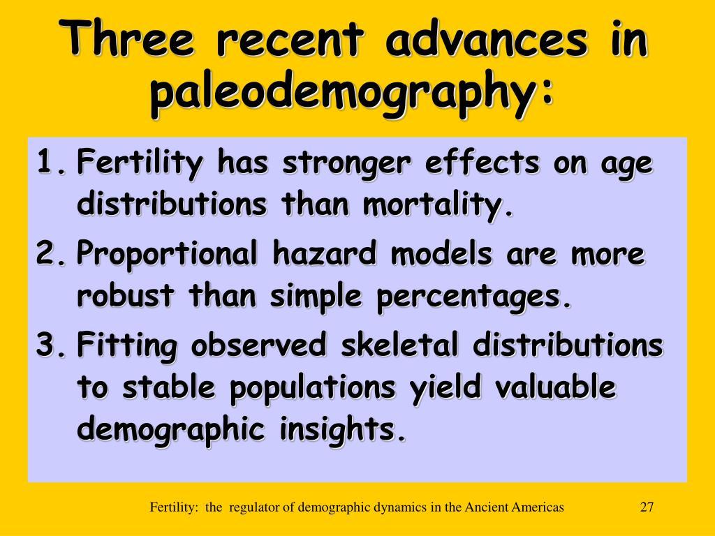 Three recent advances in paleodemography: