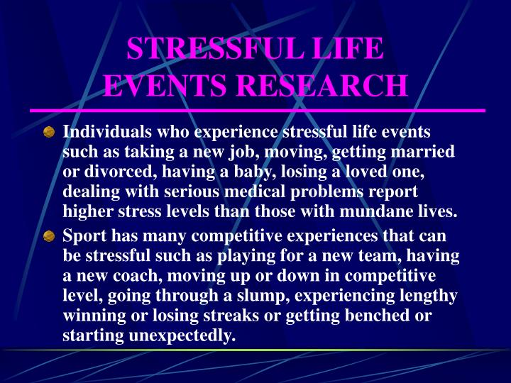 Stressful life events research l.jpg