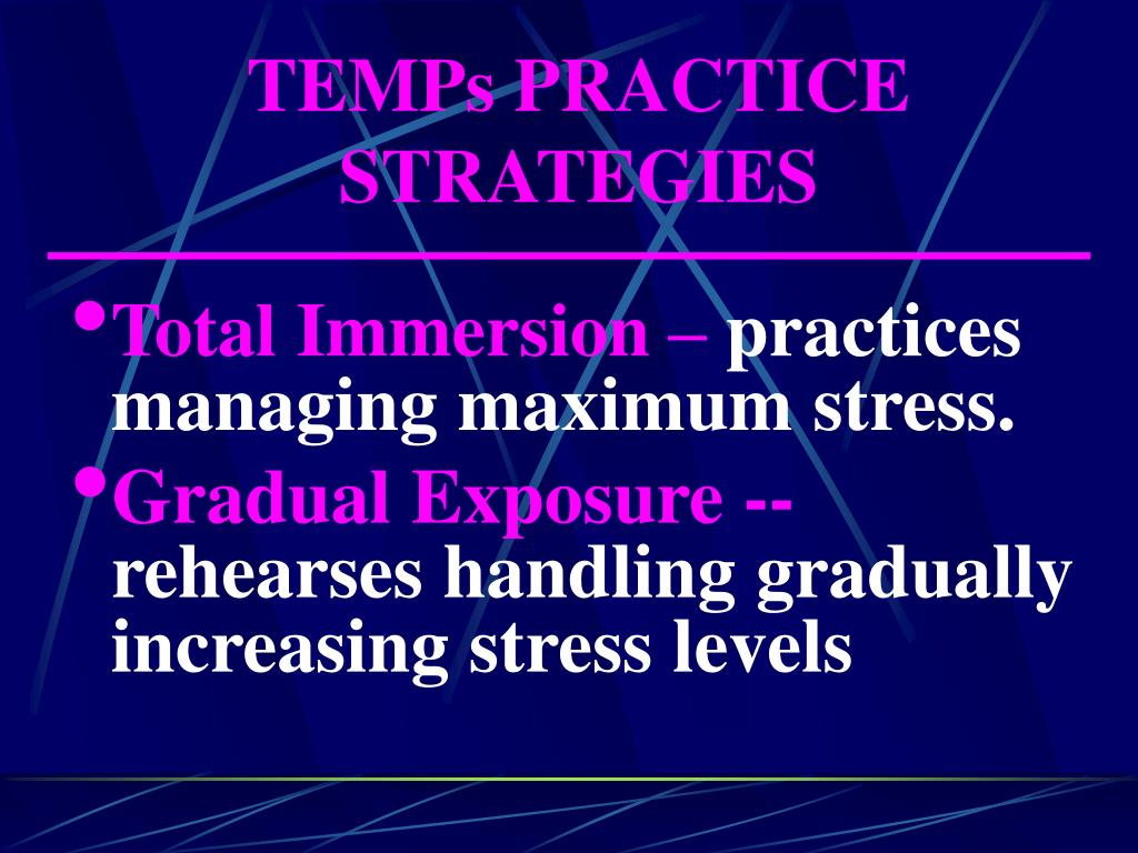 TEMPs PRACTICE STRATEGIES